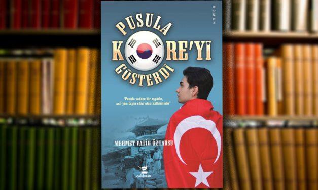 """""""Pusula Kore'yi Gösterdi"""" romanı çıktı"""