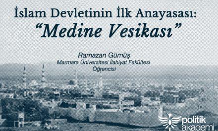 İslam Devletinin İlk Anayasası: Medine Vesikası